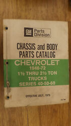 1946-1972 Series 40506080 Chevrolet Truck Chassis And Body Parts Catalog Manual