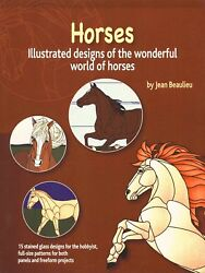 New Horses Stained Glass Pattern Book Jean Beaulieu