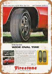 Metal Sign - 1967 Firestone Wide Oval Tires - Vintage Look Reproduction