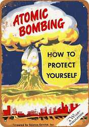 Metal Sign - 1950 Protect Yourself From Atomic Bombing - Vintage Look R