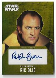 2016 Topps Star Wars Evolution Gold Autograph Ralph Brown As Ric Olie 10/10