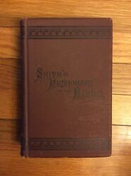 Antique Smith 's Dictionary Of The Bible By William Smith . Illustrated And Maps.