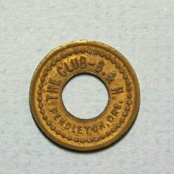 Pendleton Oregon The Club B And H Good For 10c Trade Brass 18mm Cutout Token