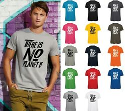 There is NO Planet B T-Shirt (1) - BA118 Organic Tee Environment Climate Change