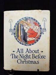 All About The Night Before Christmas By Moore Clement 1918 First Edition
