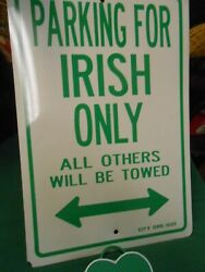 Great Collectible Irish Collection Parking Sign And St.patrickand039s Day Schedule