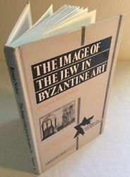 The Image of the Jew In Byzantine Art -Elisabeth Revel-Neher  1992 (Good HC)