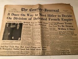 1940 Ww2 Newspaper Courier Journal Duce On Way To Meet Hitler Defeated French Em