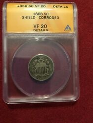 1868 Shield Nickel Certified 5-cents Anacs Vf 20