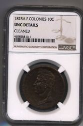 1825 A French Colonies 10 Centimes Ngc Lec 304 Guyane S America Senegal Africa
