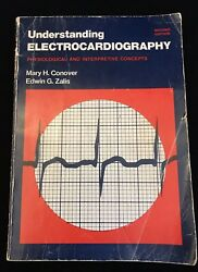 Understanding Electrocardiography: Physiological And Interpretive Concepts