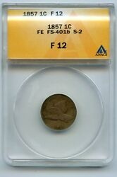 1857 Anacs Flying Eagle Cent Fs-401b F12 Snow-2 S2 Low Pop Of Just 16 Graded