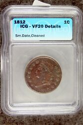 1812 Classic Head Large Cent Small Date Icg Vf 20 Details Kx