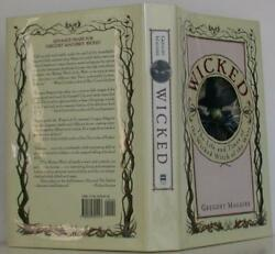 Gregory Maguire / Wicked The Life And Times Of The Wicked Witch Of The 107313