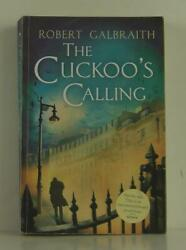 Robert Galbraith J K. / Cuckooand039s Calling Uncorrected Proof 1st 2013 1309034