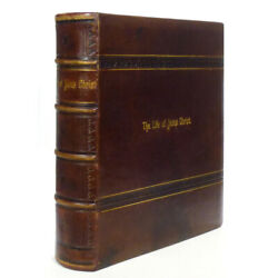 1879 Color Illustrated Life Of Christ Very Large Fine Leather Binding