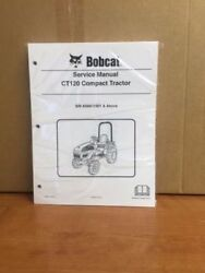 Bobcat Ct120 Compact Tractor Operation And Service Manual Set 6903098 6986522