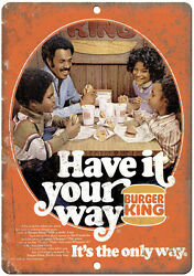 1970s Burger King Have It Your Way Retro Ad 10 X 7 Reproduction Metal Sign N22
