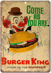 Burger King Home Of The Whopper Clown Ad 10 X 7 Reproduction Metal Sign N176