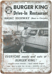 Burger King Anzac Highway Vintage Ad 10 X 7 Reproduction Metal Sign N233