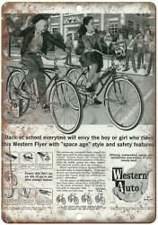 Western Auto Bicycle Western Flyer Ad 10 X 7 Reproduction Metal Sign B212