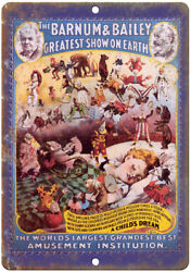 A Childand039s Dream Barnum And Bailey Circus 10 X 7 Reproduction Metal Sign Zh137