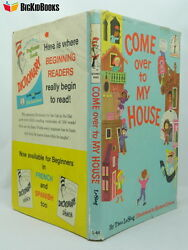 Dr. Seuss Come Over To My House Theo. Lesieg. 1st Edition First Printing Dj 1966