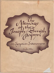 The Message Of Joseph Smith Papyri By Hugh Nibley First Edition Hardback In Dj