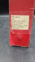 Gfs Radio Arc F-19a And B Thru R-30 And R30a Instruction Over Haul And Parts Catalog