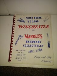 Winchester Marbles And Hardware Price Guide To 2000 Pocket Knives Book 3 Used