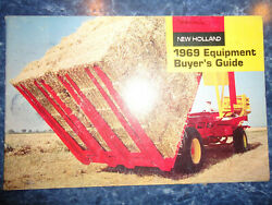 1969 New Holland Buyers Guide And New Holland Automatic Bale Wagon Brochure's