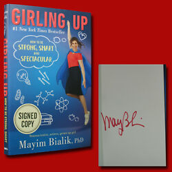 Girling Up By Mayim Bialik, Phd 2017,hc,1st/1st Signed Brand New