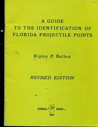 Guide To The Identification Of Florida Projectile Points