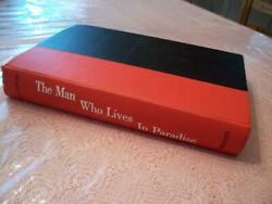 A.c. Gilbert 1st Edition Book The Man Who Lives In Paradise American Flyer