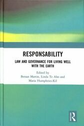 Responsability Law And Governance For Living Well With The Earth 9781138606494
