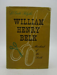 William Henry Belk Merchant Of The South
