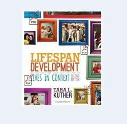 LifeSpan Development: Lives in Context 2th Editoin by Tara Kuther $11.99