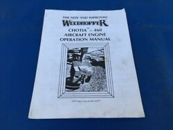 Weedhopper Ultralight Aircraft Chotia 460 Engine Owners Operations Manual Ul