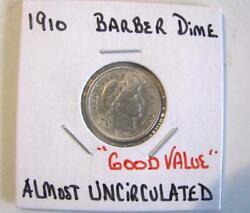1910 Barber Dime Almost Uncirclated Free Shipping In U.s.a.