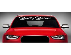 40 Daily Driver Car Decal Sticker Windshield Banner Import Jdm Script Driven