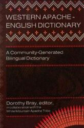 New Western Apache-english Dictionary A Community-generated Bilingual Dictionary