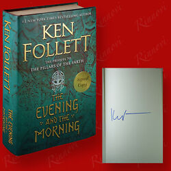 The Evening And The Morning SIGNED Ken Follett 2020HC1st 1st BRAND NEW $89.97