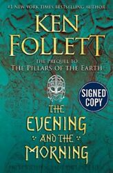The Evening and the Morning by Ken Follett SIGNED Book First Edition 1st 1st 1st $85.00