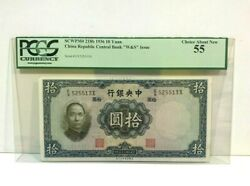 1936 China Republic,central Bank 10 Yuan P-218b Wands Issused Pcgs 55