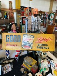 Very Rare Libbyand039s Vienna Sausages Embossed Metal Sign Gas Oil Soda Cola