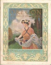 Oregon The Land Of Opportunity / First Edition 1911