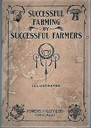 Miller Purvis / Successful Farming By Successful Farmers Including Nature 1st Ed