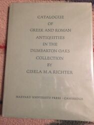 Catalogue Of Greek And Roman Antiquities In Dumbarton Oaks By Gisela M. A. Vg