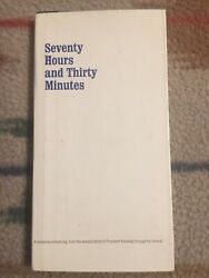 Seventy Hours And Thirty Minutes - A Minute By Minute Log, From The Assassinatii