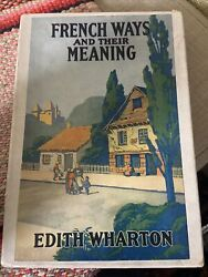 French Ways And Their Meaning By Edith Wharton 1919 First Edition With Box